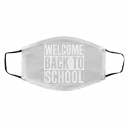Welcome Back To School Face Mask