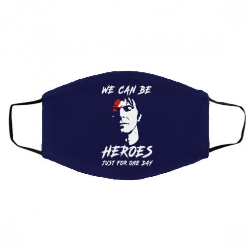 We Can Be Heroes Just For One Day – David Bowie Face Mask