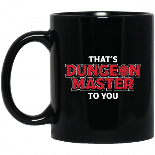 That's Dungeon Master To You Mug