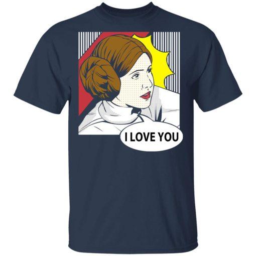 Star Wars Princess Leia I Love You Pop Art T-Shirts, Hoodies, Long Sleeve