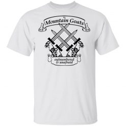 The Mountain Goats Outnumbered And Unafraid T-Shirts, Hoodies, Long Sleeve