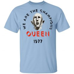 Queen We Are The Champions Queen 1977 T-Shirts, Hoodies, Long Sleeve