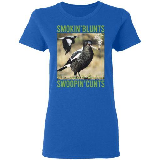 Smokin' Blunts Swoopin' Cunts T-Shirts, Hoodies, Long Sleeve