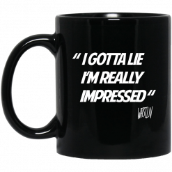 Whistlin Diesel I Gotta Lie I'm Really Impressed Mug