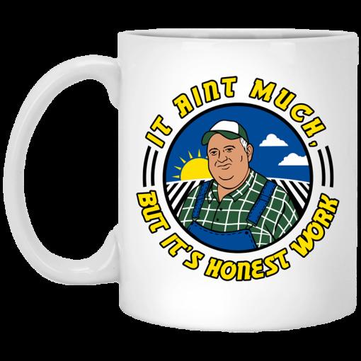 Whistlin Diesel It Ain't Much But It's Honest Work Mug