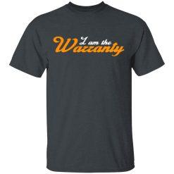 Tavarish I Am The Warranty T-Shirts, Hoodies, Long Sleeve