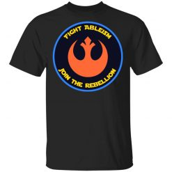Fight Ableism Join The Rebellion T-Shirts, Hoodies, Long Sleeve