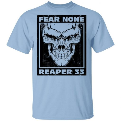 Nick Irving Reaper 33 Fear None T-Shirts, Hoodies, Long Sleeve