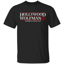 Danger Zone Hollywood Wolfman 85? Where'D Who Go T-Shirts, Hoodies, Long Sleeve
