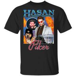 Hasan Piker Merch T-Shirts, Hoodies, Long Sleeve