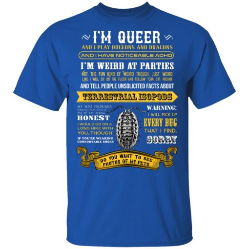 I'm Queer And I Play Dungeons And Dragons Have Noticeable Adhd T-Shirts, Hoodies, Long Sleeve
