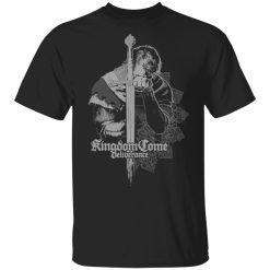 Kingdom Come Deliverance T-Shirts, Hoodies, Long Sleeve