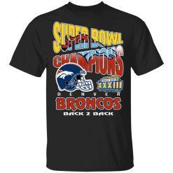 Super Bowl Champions Denver Broncos Back 2 Back T-Shirts, Hoodies, Long Sleeve<