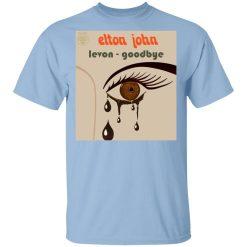 Elton John Levon Goodbye T-Shirts, Hoodies, Long Sleeve