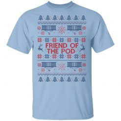 Friend Of The Pod Holiday Sweater T-Shirts, Hoodies, Long Sleeve