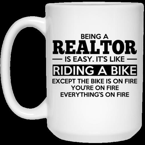 Being A Realtor Is Easy It's Like Riding A Bike Mug