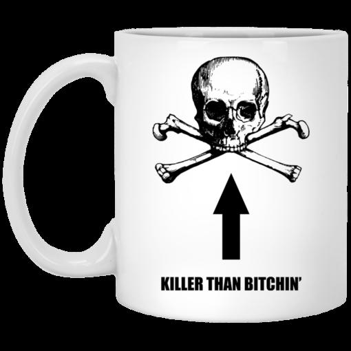 Born To Shit Forced To Wipe Killer Than Bitchin' Mug