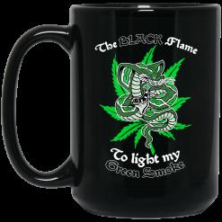 The Black Flame To Light My Green Smoke Mug