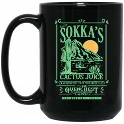Master Sokka's Cactus Juice It's The Quenchest Nothing Quenchier Mug