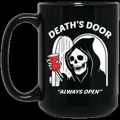 Death's Door Always Open Mug