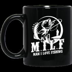 Milf Man I Love Fishing Mug