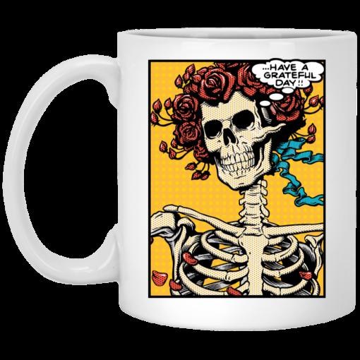 Dead Pop Art Bertha Have a Grateful Day Mug