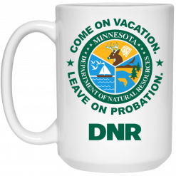 Whistlin Diesel Come On Vacation Leave On Probation DNR Power Hungry Mug