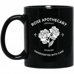 Rose Apothecary Locally Sourced Handcrafted With Care Mug