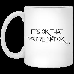 It's Ok That You're Not Ok Megan Devine Mug