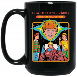 How To Exit Your Body And Others Strange Tales Mug