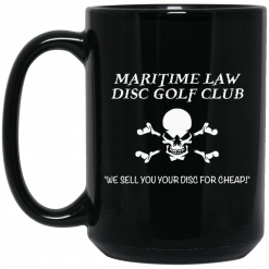 Maritime Law Disc Golf Club We Sell You Your Disc For Cheap Mug