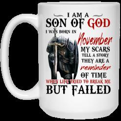 I Am A Son Of God And Was Born In November Mug