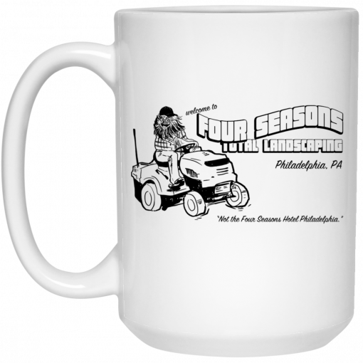 Welcome To Four Seasons Total Landscaping Philadelphia PA Mug