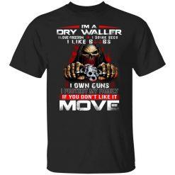 I'm A Drywaller I Love Freedom I Drink Beer I Like Boobs T-Shirt