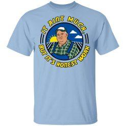 Whistlin Diesel It Ain't Much But It's Honest Work T-Shirt