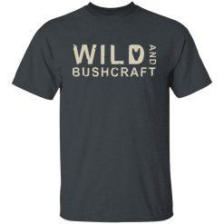 Joe Robinet Wild And Bushcraft T-Shirts, Hoodies, Long Sleeve