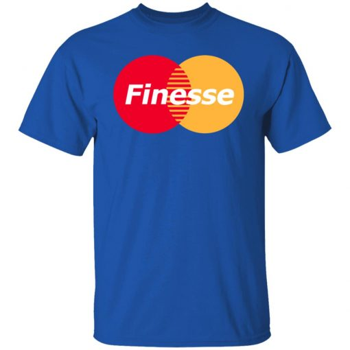 MasterCard Inspired Finesse Your Credit Card T-Shirts, Hoodies, Long Sleeve