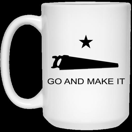 Andy Rawls Go And Make It Mug