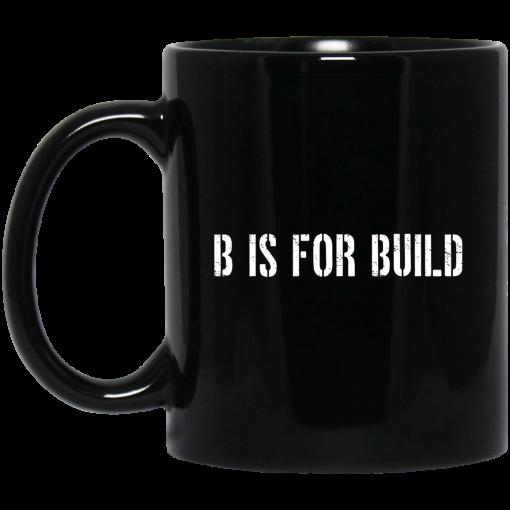 B Is For Build Logo Mug