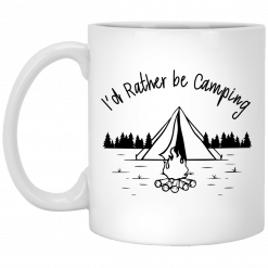 Joe Robinet I'd Rather Be Camping Mug