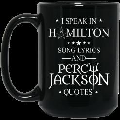 I Speak In Hamilton Song Lyrics And Percy Jackson Quotes Mug