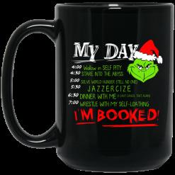 The Grinch My Day I'm Booked Christmas Mug