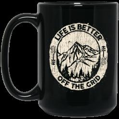 Wild Wonderful Life Is Better Off The Grid Mug