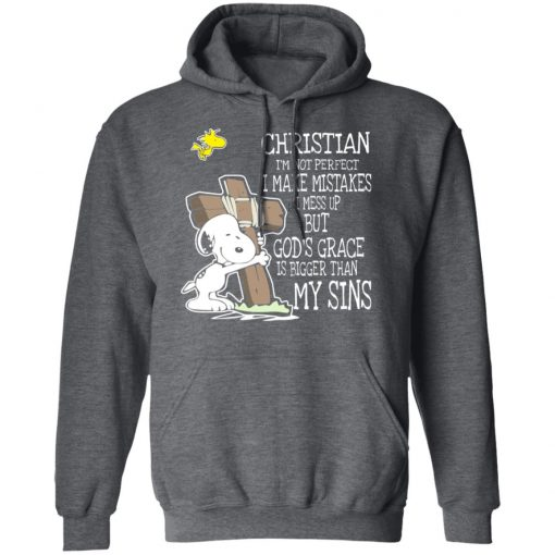 Snoopy I'm Christian I'm Not Perfect I Make Mistakes I Mess Up But God's Grace Is Bigger Than My Sins T-Shirts, Hoodies, Long Sleeve