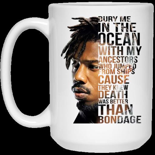 Bury Me In The Ocean With My Ancestors Erik Killmonger Quotes Mug