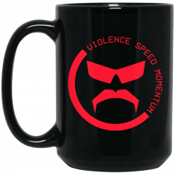 Dr Disrespect Violence, Speed, Momentum Mug
