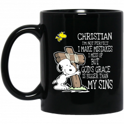Snoopy I'm Christian I'm Not Perfect I Make Mistakes I Mess Up But God's Grace Is Bigger Than My Sins Mug