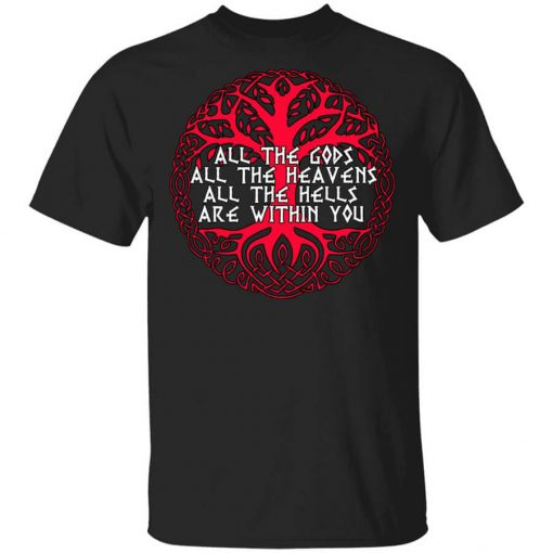 Joseph Campbell All The Gods All The Heavens All The Hells Are Within You T-Shirts, Hoodies, Long Sleeve