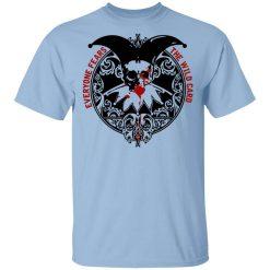 Everyone Fears The Wild Card T-Shirt