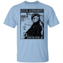 Fuck Authority Son Of Evil T-Shirts, Hoodies, Long Sleeve